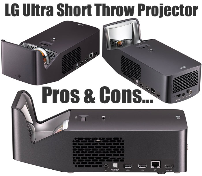 LG Ultra Short Throw Projector - Pros & Cons